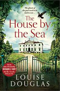 The House by the Sea: A chilling, unforgettable book club read for 2021 by Louise Douglas Kindle Edition now 99p @ Amazon
