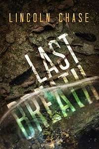 Last Breath by Lincoln Chase - Free on Kindle @ Amazon