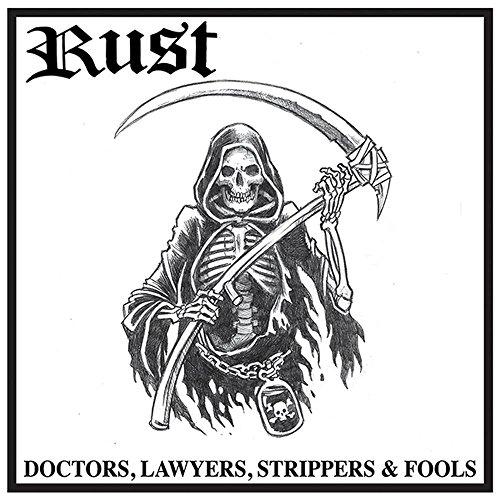Rust. Doctors, Lawyers, Strippers and Fools. Vinyl album 1 left £5.61 (+£2.99 Non Prime) @ Amazon