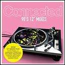 """Various - Connected 12"""" 90s: 3CD Boxset £2.99 + Free Delivery @ HMV"""