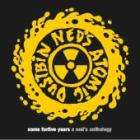 Ned's Atomic Dustbin - Some Furtive Years: A Ned's Anthology CD £2.99 + Free Delivery/5% Voucher Code @ Play