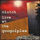 Clutch Live at the Googolplex £2.99 @ HMV