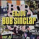 Bob Sinclar - Enjoy: 3CD: Includes DVD Boxset £2.99 + Free Delivery @ HMV