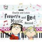 Charlie and Lola's Favourite and Best Music Record CD £2.49 + Free Delivery @ Sendit