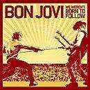 Bon Jovi: We Weren't Born To Follow Download £0.49@HMV