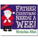 Father Christmas Needs a Wee £2.99 delivered @ The Book People (£2.69 with voucher)