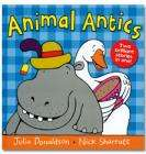 Animal Antics by Julia Donaldson & Nick Sharratt (Hardback book) only £2.70 delivered at The Book People