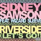 FREE MP3 - 'Riverside' by Sidney Samson (Breakage Remix)