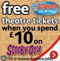 Free Scooby Doo Live On Stage Theater Tickets When you spend £10 on Scooby Doo Items