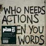 Plan B - Who Needs Actions When You Got Words CD £3.99 delivered @ Play / Amazon
