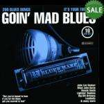 Goin' Mad Blues (10-CD Box) RRP: £20.29 Now £9.45 Delivered From Zavvi