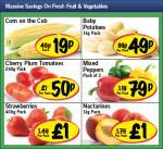 Lidl - Corn on the cob 19p/ Baby Potatoes 1kg 49p/ Cherry plum Tomatoes 250g 50p/ Peppers 3pack 79p/ Strawberries 400g £1/ Nectarines 1kg £1