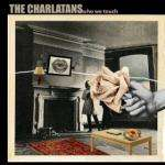 The Charlatans - Who We Touch ( MP3 ) £3.99 @ Amazon