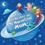 Don't Let the Aliens Get My Marvellous Mum! [Paperback Book] by Gillian Shields (Author), Liz Pichon (Illustrator)  only £2.00 delivered @ Red House