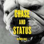No More Idols - Chase and Status - Available now for £5 at 7digital.com