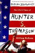 Outlaw Journalist: The Life and Times of Hunter S. Thompson (Book) by William McKeen £1.99 @ Play