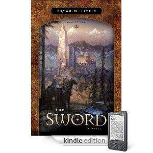 Free Bryan M. Litfin  - The Sword [Kindle Edition] @ Amazon