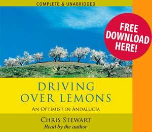 Free Audiobook - Driving Over Lemons by Chris Stewart @ Audio Go
