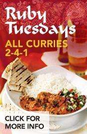 2 for 1 Curries on Tuesday ( and 2 for 1 on all food on Monday) at the Slug & Lettuce