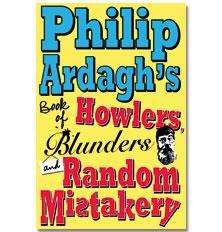 Philip Ardagh's Book of Howlers, Blunders And Random Mistakery (Book) (Hardback) £1 delivered @ The Book People
