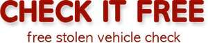 Free Police Stolen Vehicle Check - This is The UK's First and Only @ Check It Free
