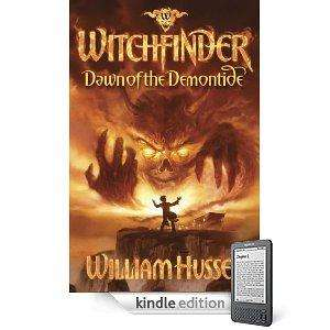 Witchfinder 1: Dawn of The Demontide William Hussey (Kindle Edition) - £1.10 @ Amazon