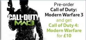 Pre-order Call of Duty Modern Warfare 3 @ £44.90 and get Call of Duty 4: Modern Warfare for £10