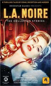 L.A. Noire: The Collected Stories [EPUB] Free download pre-order at Barnes & Noble.