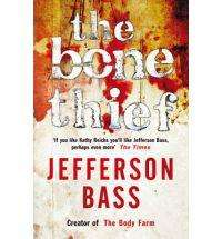 The Bone theif/bones of betrayal jefferson bass books £5.10 @book depository