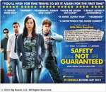 Free tickets (sky movie customers) to see Safety Not Guaranteed