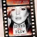 Speed the plow (w/ Lindsay Lohan) - Top seats at reduced price £19  @ lovetheatre