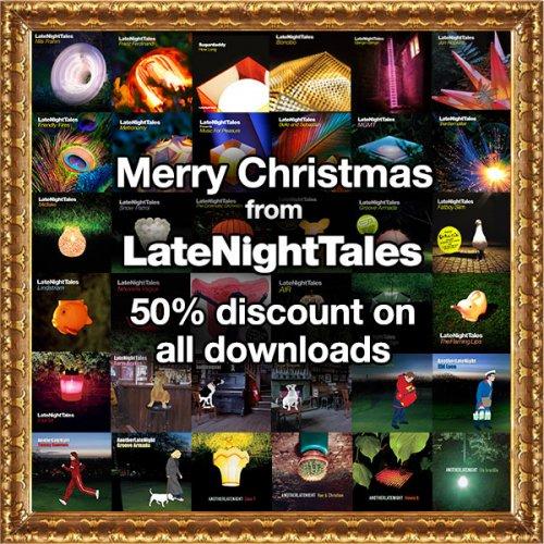 50% off LateNightTales digital(MP3/FLAC/WAV) albums £3.49 @ latenighttales.co.uk
